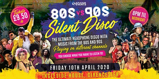 80s vs 90s Silent Disco in Cirencester