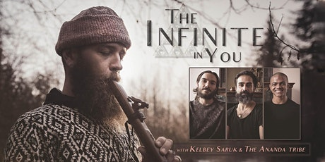 The Infinite in You - with Kelbey Saruk & The Ananda Tribe tickets
