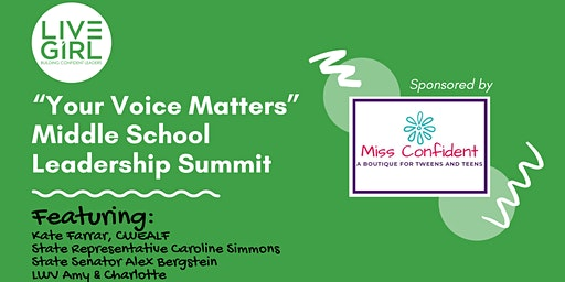 """""""Your Voice Matters""""  Middle School Summit"""