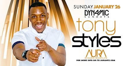 Aura Dynamic Sunday ft. Dj Tony Styles |01.26.20| tickets