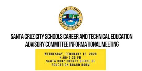 Santa Cruz City Schools  Career and Technical Education Advisory Committee tickets