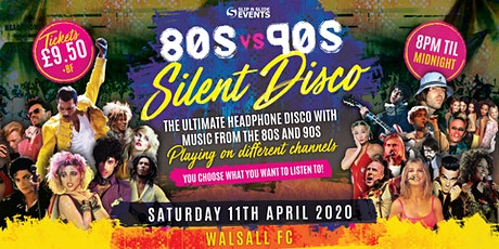 80s vs 90s Silent Disco in Walsall tickets