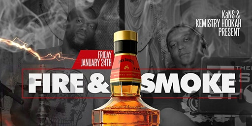 Fire & Smoke presented by KaNS