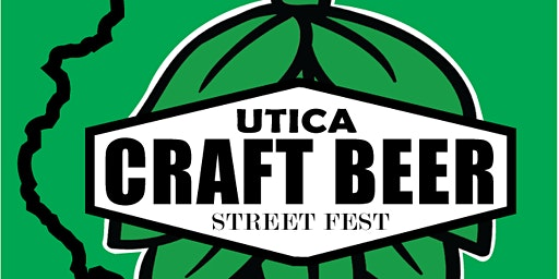 Utica Craft Beer Street Fest