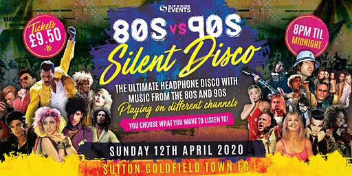 80s vs 90s Silent Disco in Sutton Coldfield