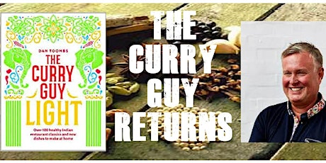 Dan Toombs returns as The Curry Guy Light tickets