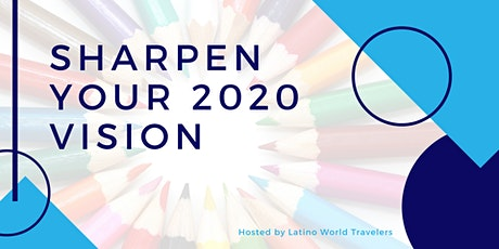 Sharpen your 2020 Vision tickets