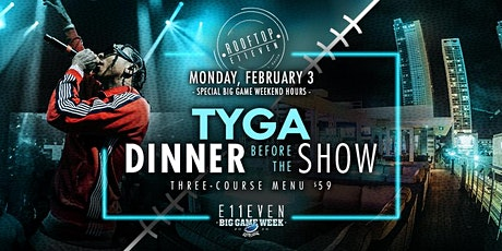 Dinner Before the Show: Tyga tickets