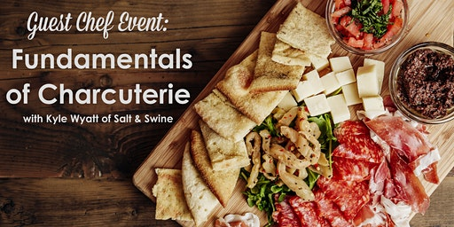 Guest Chef Event - The Foundations of Charcuterie