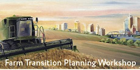 Farm Transition Planning Workshop tickets