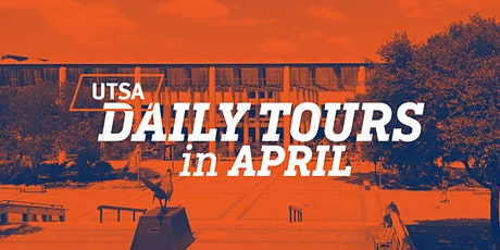 UTSA Daily Tours - April 2020 tickets