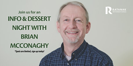 Info & Dessert Night with Brian McConaghy tickets