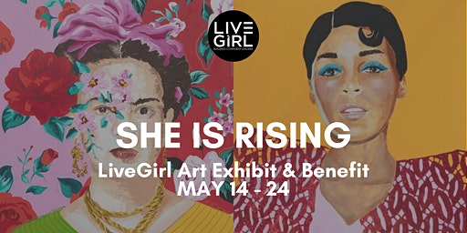 She Is Rising Art Exhibit and Benefit
