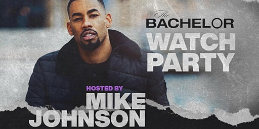 Bachelor Watch Party w/Mike Johnson