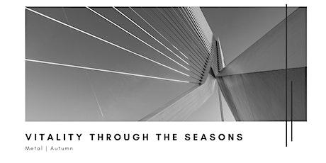 Vitality Through the Seasons tickets