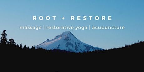 Root & Restore - yoga, massage & acupuncture - 03/13/2020 tickets