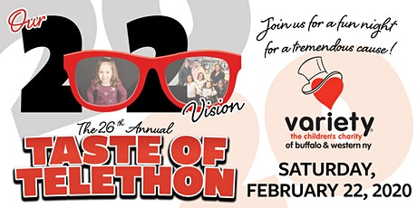 The 26th Annual TASTE OF TELETHON (Our 20/20 Vision) tickets