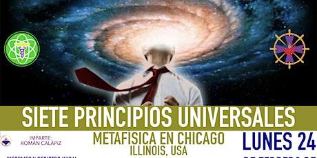 SIETE PRINCIPIOS UNIVERSALES- Metafísica en Chicago tickets