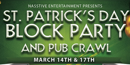 Long Beach St Patricks Day Block Party and Pub Crawl!