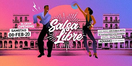 SALSA LIBRE Bremen -Opening- SA 08.02.2020 /Adiamo im GOP Bremen Tickets