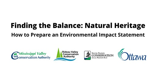 Ottawa Conservation Partners Workshop: Environmental Impact Statements
