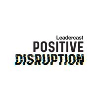 Leadercast Lake Houston 2020: Positive Disruption