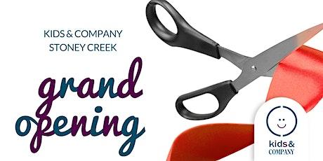 Kids & Company Stoney Creek GRAND OPENING! tickets
