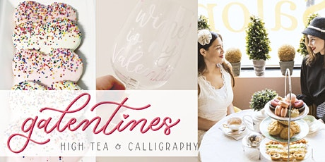 Galentines Calligraphy & High Tea tickets
