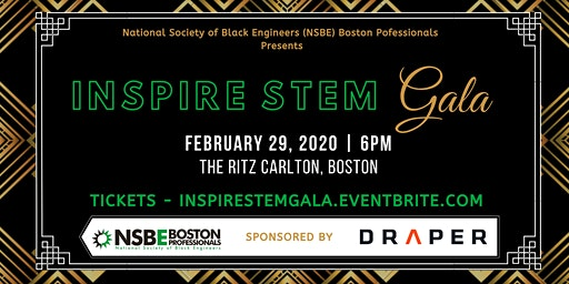 INSPIRE STEM Gala presented by NSBE Boston