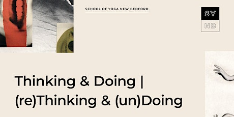 Thinking + Doing|(re)Thinking + (un)Doing  | HIPS tickets