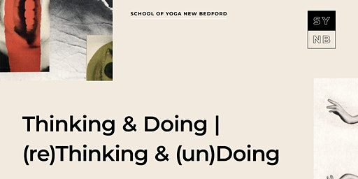 Thinking + Doing|(re)Thinking + (un)Doing  | HIPS