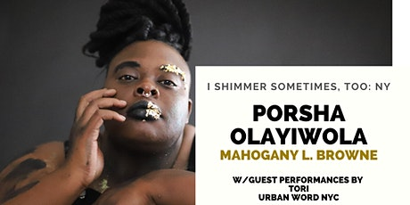 Book Release Show: Porsha Olayiwola | Mahogony L. Browne | Special Guests tickets