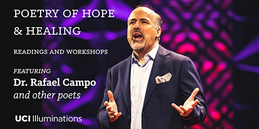 POETRY OF HEALING AND HOPE: Third Annual Symposium, featuring Dr. Rafael Campo and other poets