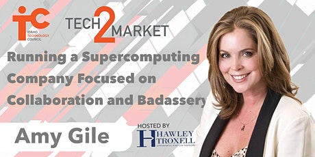 Tech2Market: Supercomputing Company Focused on Collaboration and Badassery tickets