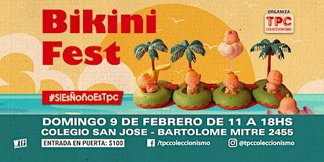 Bikini fest! entradas
