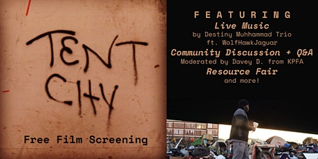 Tent City Film Screening (FREE) tickets