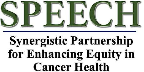 2nd  SPEECH Regional Cancer Health Disparity Conference tickets