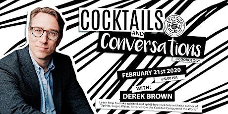 Cocktails & Conversations with Derek Brown tickets