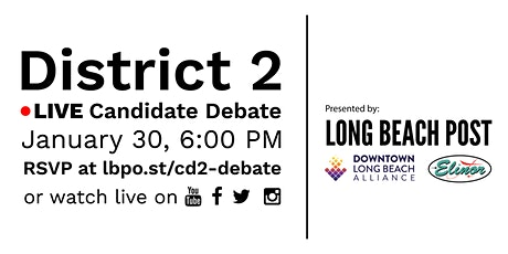 Long Beach 2nd District Council Candidate Forum tickets
