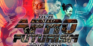 UCR Afro Futurism Tour 2020 - Sunday February 16th at...