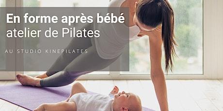 En forme après bébé avec le Pilates billets