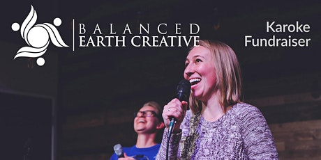 Balanced Earth Creative Karaoke Fundraiser Party tickets
