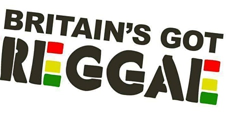 London Britain's Got Reggae Auditions tickets