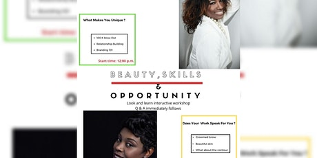 Beauty, Skills & Opportunity tickets
