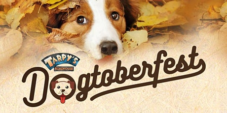 Dogtoberfest at Tarpys tickets