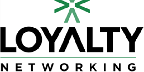 Loyalty Networking Meeting tickets