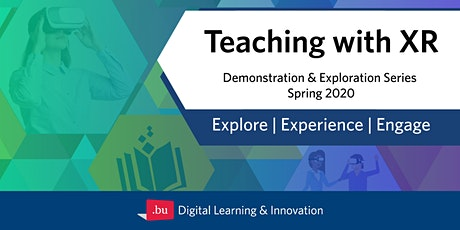 Teaching with XR Faculty Demonstration and Exploration Series - Feb. 25 tickets