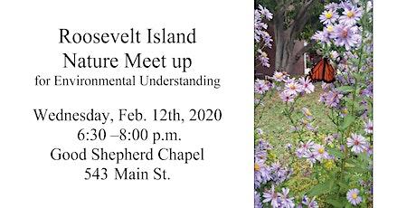 Roosevelt Island Nature Meet up for Environmental Understanding tickets