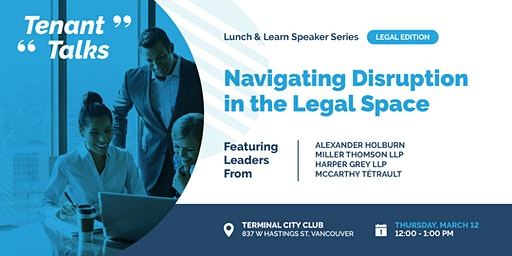 Tenant Talks #2: Navigating Disruption in the Legal Space