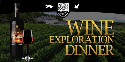 The Drake: Wine Exploration Dinner